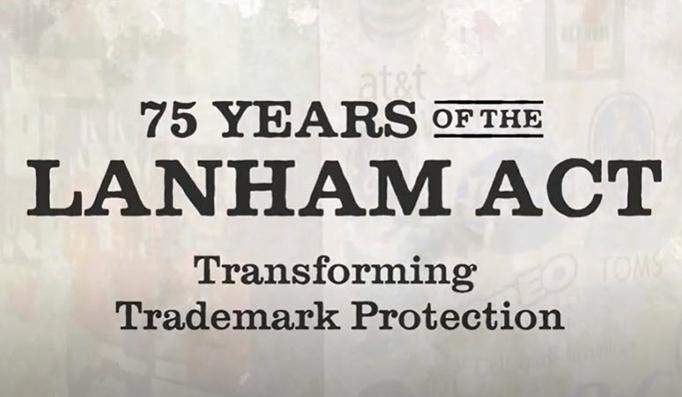 75 years of the Lanham Act
