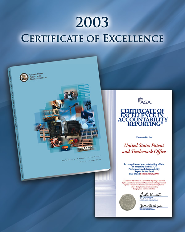 Photo showing the Certificate of Excellence in Accountability Reporting Award received by U S P T O for the Performance and Accountability Report for Fiscal Year 2003.