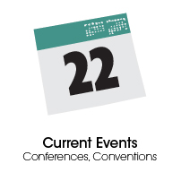 Current Events, Conferences, Conventions
