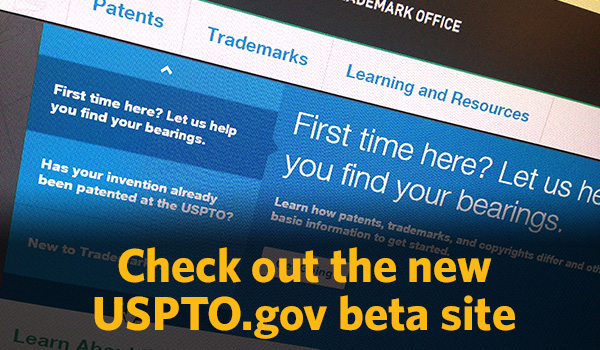 "section of new home page with ""check out the new uspto.gov beta site"""