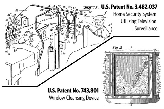Patent 3,482,037 - home security system utilizing television surveillance. Patent 743,801 - Window cleansing device
