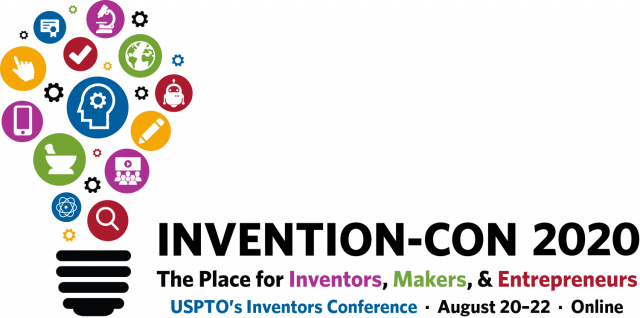 InventionCon 2020 - The USPTO's Inventors Conference - August 20-22 - Online