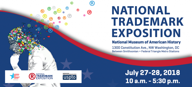 National Trademark Exposition -- July 27-28, Smithsonian National Museum of American History