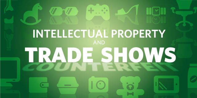 Intellectual Property and Trade Shows
