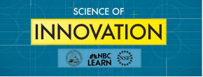 NBC Learn - Science of Innovation