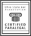 A picture of the top of a stylized pillar with the wording OHIO STATE BAR ASSOCIATION above it and the wording CERTIFIED PARALEGAL below it, all within a rectangular border