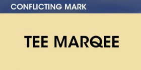 Conflicting mark -- Tee Marquee